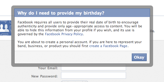 Facebook's modal dialog explains why users must supply their birthdate when signing up