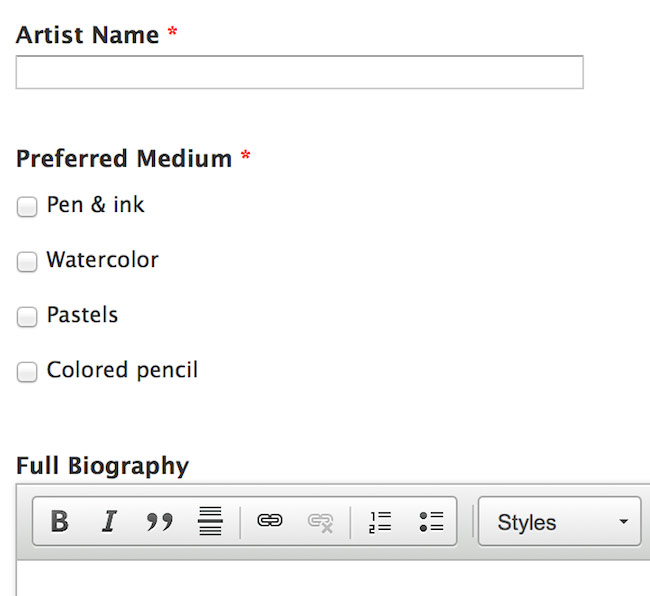 CMS form using three specific field names: Artist Name, Preferred Medium, and Full Biography.