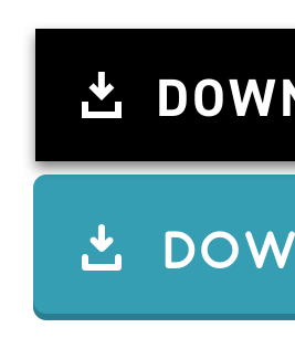 Black button with sharp font and a download icon with sharp corners, and a softer teal button with a round font and a download icon with softer corners