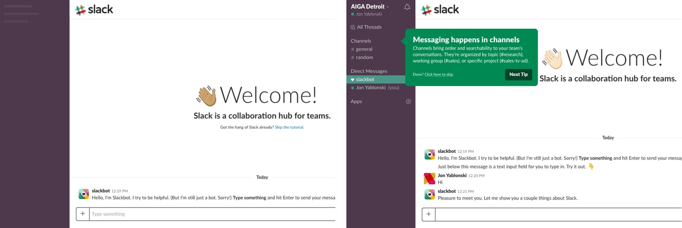 Screenshots of Slack's onboarding experience where users learn the system by chatting with Slackbot before being introduced to the rest of the UI.
